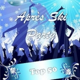 Apres Ski Party Top 50
