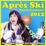 apres-ski-party-lawine-die-geilsten-hits-von-den-baller-huetten-2012-various-artists[1]