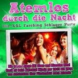 atemlos-durch-die-nacht-die-xxl-fasching-schlager-party-various-artists
